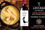 Latourba wine Tasting with Cheese Fondue
