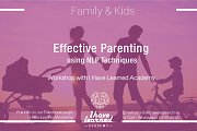 Effective Parenting using NLP Techniques Workshop at I Have Learned Academy