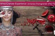 The Wine-Granate Experience: Armenian Pomegranate Wine Tasting