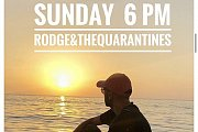 Rodge & The Quarantines - Live from your home