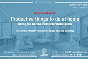 Productive Things to do at Home during the Corona Quarantine - Free Online Session by I Have Learned Academy