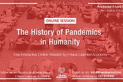 The History of Pandemics in Humanity - Free Online Session by I Have Learned Academy