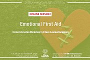 Emotional First Aid - Online Workshop by I Have Learned Academy