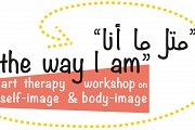 """The way I am "" - ""متل ما أنا"" ART THERAPY WORKSHOP"