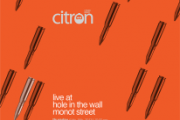 Citron live at Hole in the wall