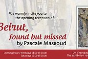Beirut, found but missed by Pascale Massoud
