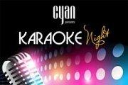 Karaoke Night at Cyan Every Monday