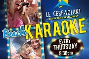 Beach Karaoke every Thursday at Le Cerf-Volant