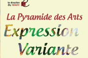 """Expression Variante"" collectif 9 talents par ""Pyramide des Arts"