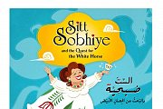 """Sitt Sobhiye and the Quest for the White Horse"" book launching"
