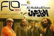 Al Mokhadi3oun @ FLO360beirut