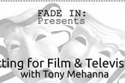 ACTING FOR FILM AND TELEVISION with Tony Mehanna