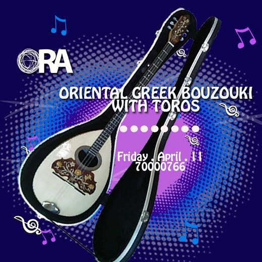 Oriental Greek Bouzouki Night at ORA Beirut « Lebtivity