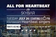 ALL FOR HEARTBEAT at SKYBAR