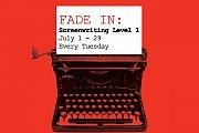 SCREENWRITING LEVEL 1 - Weekly Workshop for Beginners