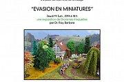 Roy Barbara Exhibition 'Evasion en miniatures'