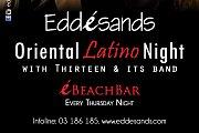 Oriental Latino Night at Eddé Sands