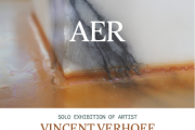 Vincent Verhoef- AER - OPENING - solo art exhibition
