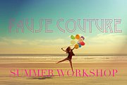 Pause Couture  SUMMER WORKSHOP