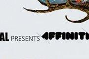 Portal presents  AFFINITY