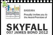 "Avant-Premiere of ""SKYFALL"" - Fundraising for Bassma"