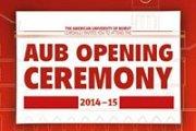 AUB Opening Ceremony 2014-2015