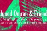 Ahmed Omran & friends