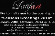 Season's Greetings 2014 - Latifart Exhibition
