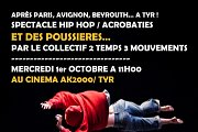 """spectacle Hip Hop/ acrobaties : """"et des poussieres"""""""