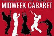 Mid Week Cabaret - The Final Show for season 1