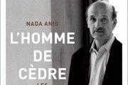 Book Signing - L'Homme de cèdre Les trois vies de Samir Geagea by Nada Anid