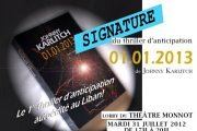 "Lancement & Signature du Thriller d'anticipation ""01.01.2013"""