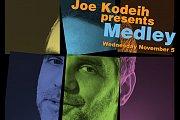 "Joe Kodeih presents ""Medley"""