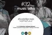 music talks #32 (afro-colombian music)
