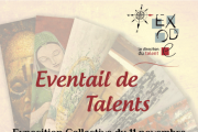 """Eventail de Talents"" Exposition Collective par Exode"