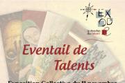 """""""Eventail de Talents"""" Exposition Collective par Exode"""