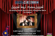 Jood Bel Mawjood- Improv comedy act by Laban