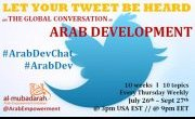 GLOBAL TWITTER CONVO: #ArabDev- What's happening? What's next? 10 weeks*10 topics