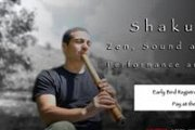 Shakuhachi - Zen, Sound and Silence - Performance and Workshop