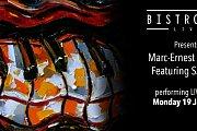 "BistroBar Live Presents ""Marc-Ernest quartet"" Featuring SARA K. LIVE JAZZ"