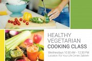 HEALTHY VEGETARIAN COOKING CLASSES
