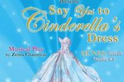 Say YES to Cinderella's Dress - Musical Play
