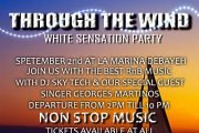Through The Wind - Yacht RnB white sensation party.