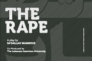 The Rape - Theater Play by AUB & LAU