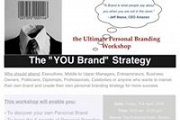 """The """"YOU Brand"""" Strategy - The Ultimate Personal Branding Workshop"""