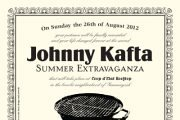JOHNNY KAFTA Summer Extravaganza – second edition