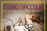 Ingrid Naccour goes acoustic at Under Construction