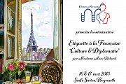 """Séminaires Étiquette à la Française """"Culture & Diplomatie"""""""