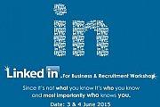 LinkedIn for Business & Recruitment - Workshop 2015
