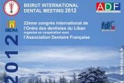 Beirut International Dental Meeting (BIDM 2012)
